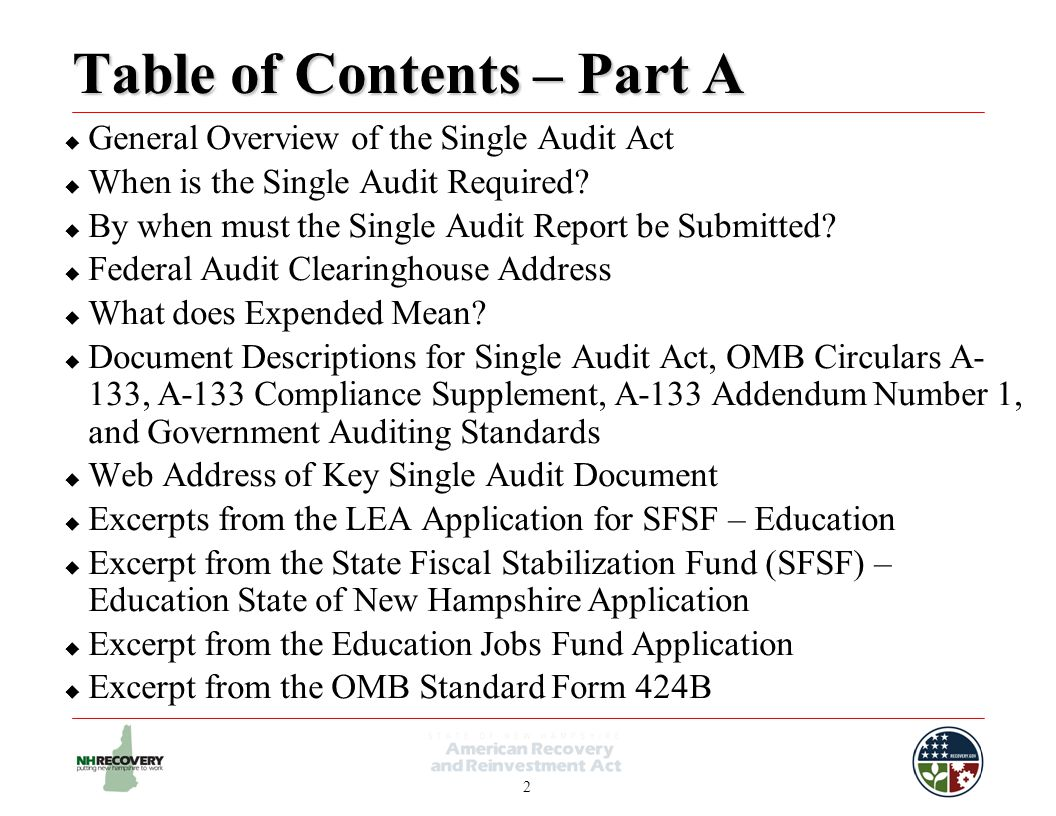 2 Table of Contents – Part A  General Overview of the Single Audit Act  When is the Single Audit Required.