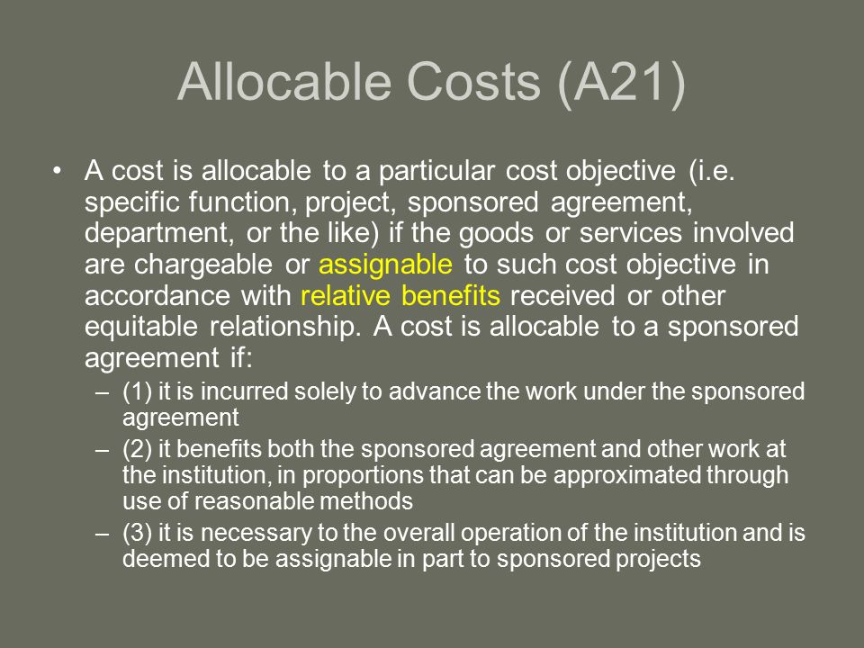 GPS Policy Highlights Select Items of Cost (GPS, page IIA-60 – IIA-76) – The governing cost principles address selected items of cost, some of which are mentioned in this subsection for emphasis.
