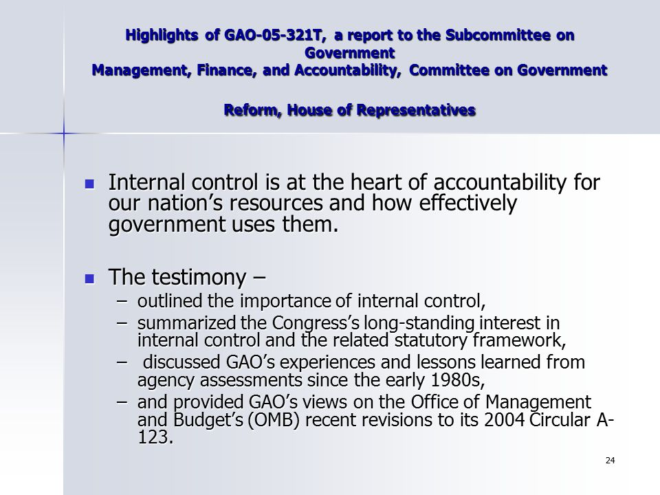 24 Highlights of GAO-05-321T, a report to the Subcommittee on Government Management, Finance, and Accountability, Committee on Government Reform, Hous