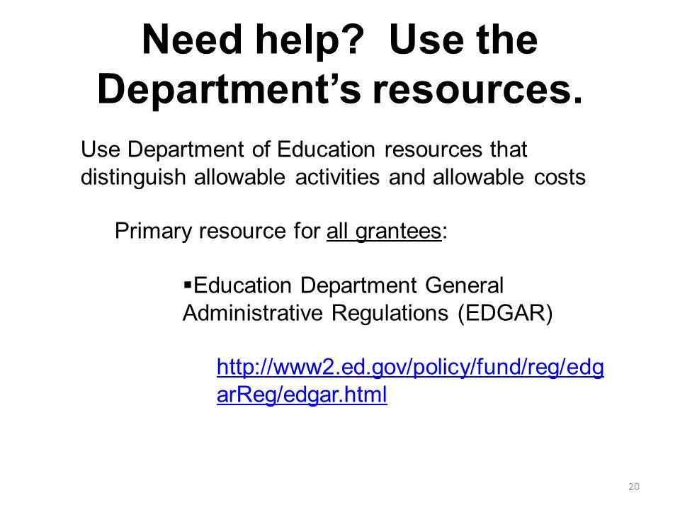 Need help. Use the Department's resources.