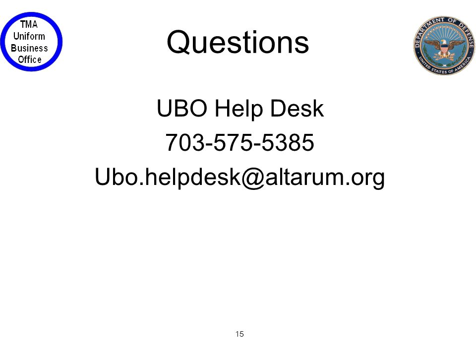 15 Questions UBO Help Desk 703-575-5385 Ubo.helpdesk@altarum.org