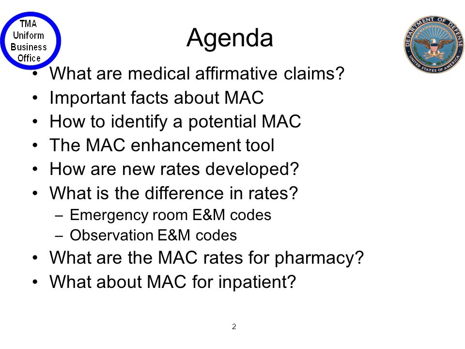 13 What About MAC for Inpatient.Rates published 9 December 2002 remain in effect.