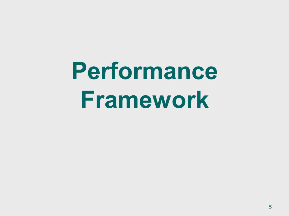 Performance Framework 5