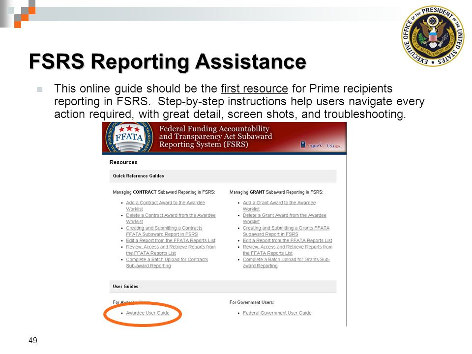 This online guide should be the first resource for Prime recipients reporting in FSRS.