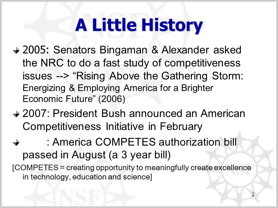 "A Little History 2005: Senators Bingaman & Alexander asked the NRC to do a fast study of competitiveness issues --> ""Rising Above the Gathering Storm:"