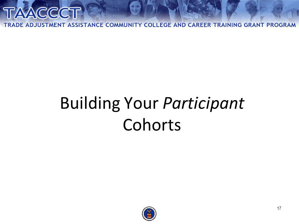 Building Your Participant Cohorts 17