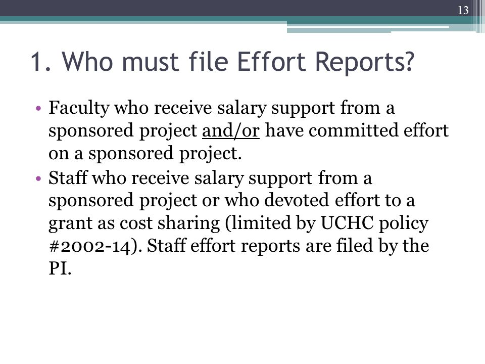 1. Who must file Effort Reports.