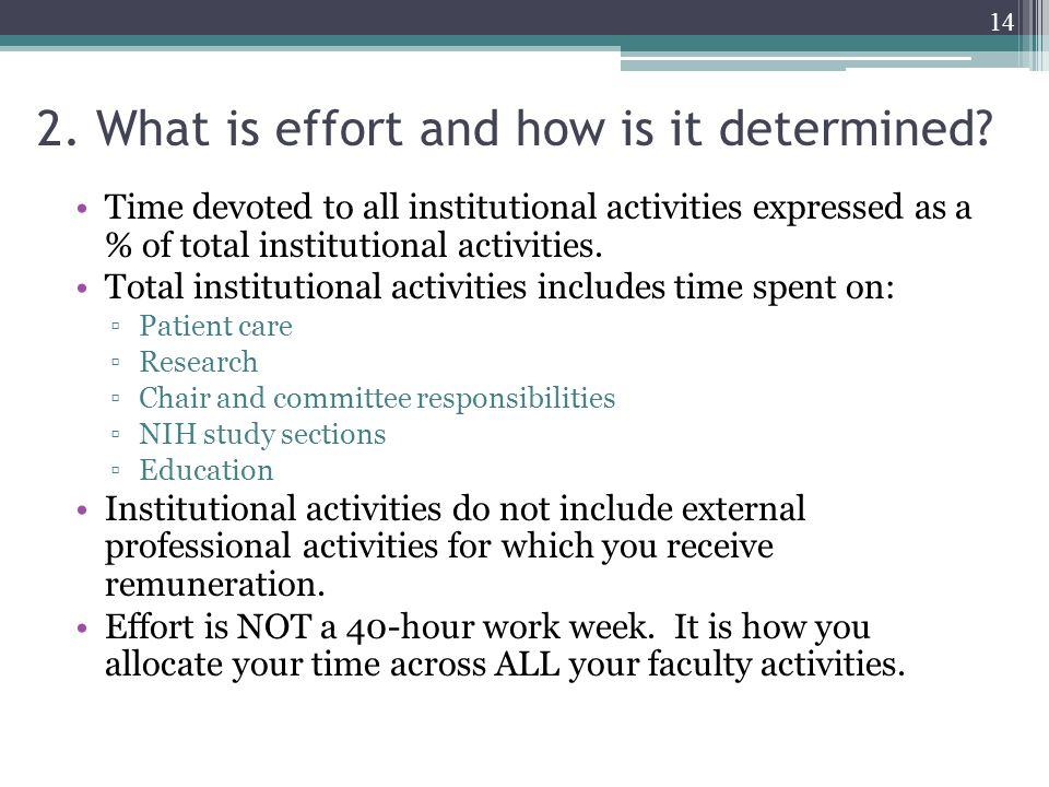2. What is effort and how is it determined.