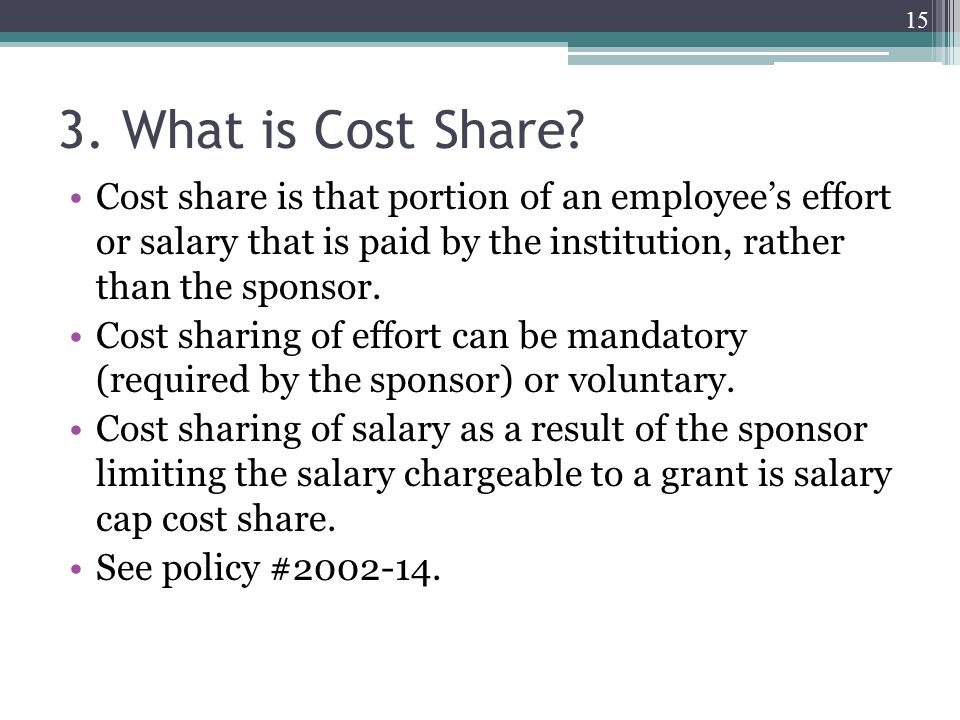 3. What is Cost Share.