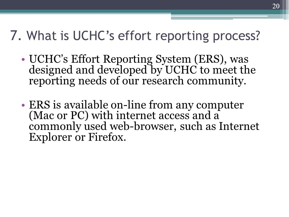 7. What is UCHC's effort reporting process.