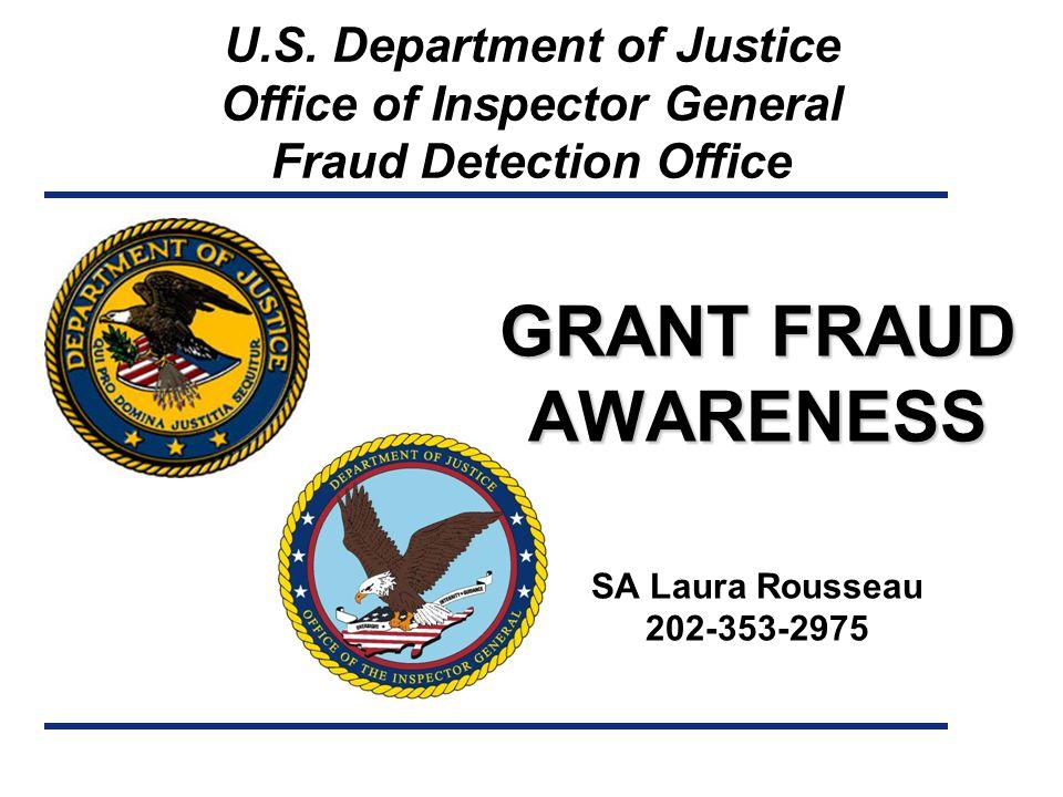 GRANT FRAUD AWARENESS GRANT FRAUD AWARENESS SA Laura Rousseau 202-353-2975 U.S.