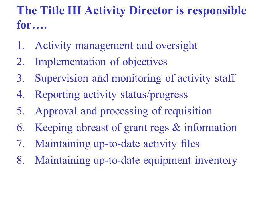 Roles and Responsibilities of Title III Activity Directors