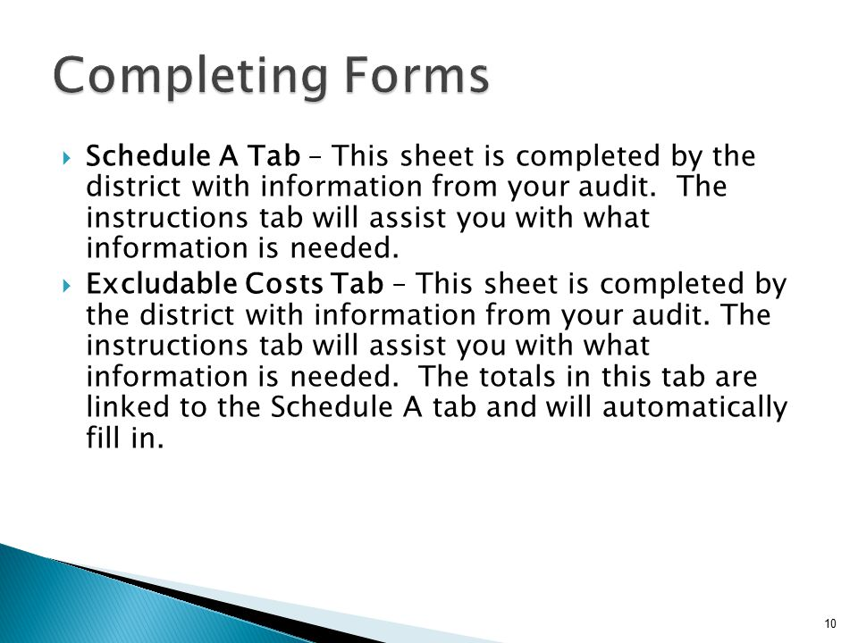 Schedule A Tab – This sheet is completed by the district with information from your audit.