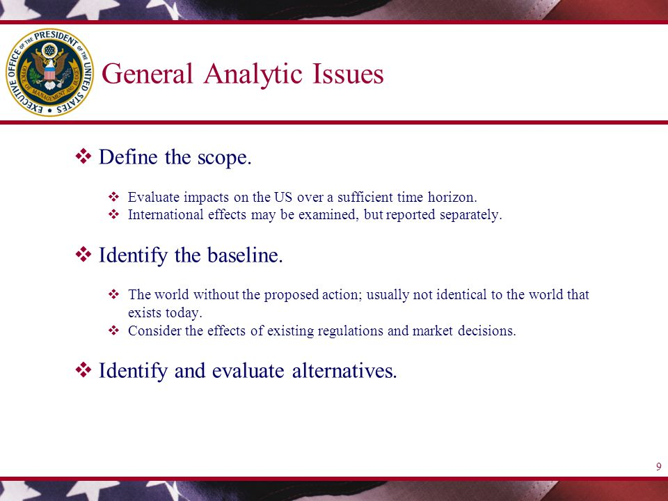9 General Analytic Issues  Define the scope.