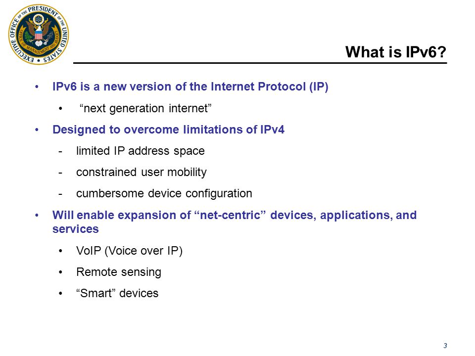 4 Why is the Federal government mandating IPv6.