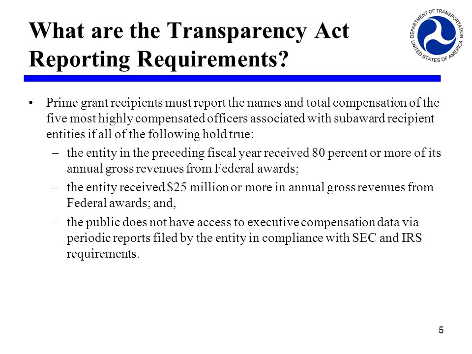 What are the Transparency Act Reporting Requirements.