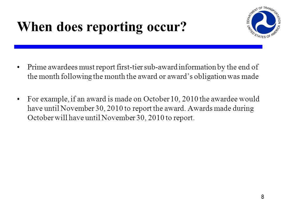 When does reporting occur.