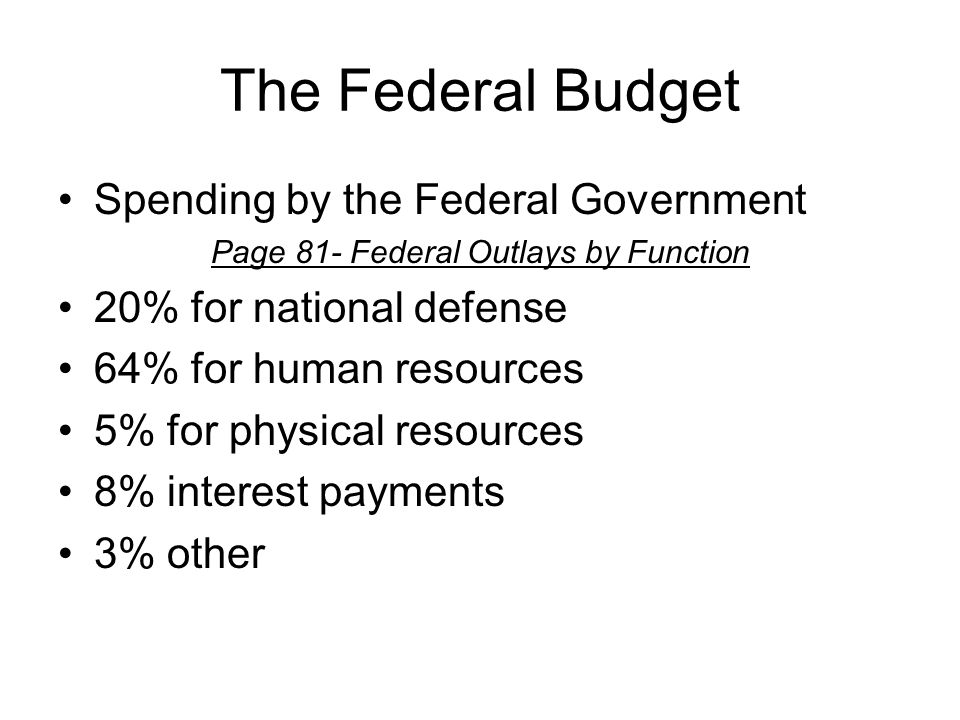 Budget Authority A budget is a commitment Types of authority include: –Appropriations authority (permits obligations and payment by the Treasury) –Contract authority (agencies may enter into binding contracts prior to the appropriation) –Borrowing authority (agency may incur debt) –Loan & loan-guarantee authority (permission to loan money and guarantee loans) –Entitlement authority (allowed to pay entitlements)