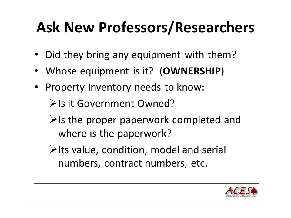 Ask New Professors/Researchers Did they bring any equipment with them.