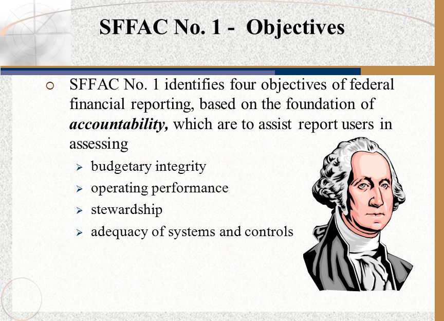 Much progress is being made in the quality of federal financial management, accounting, and reporting through federal initiatives.