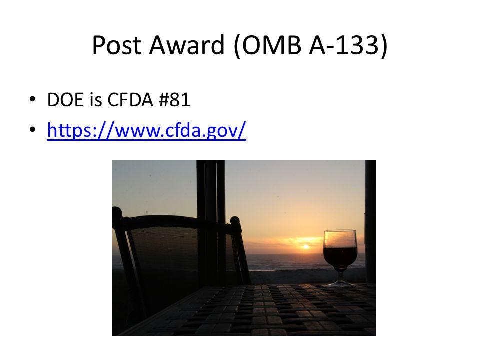 Post Award (OMB A-133) DOE is CFDA #81 https://www.cfda.gov/