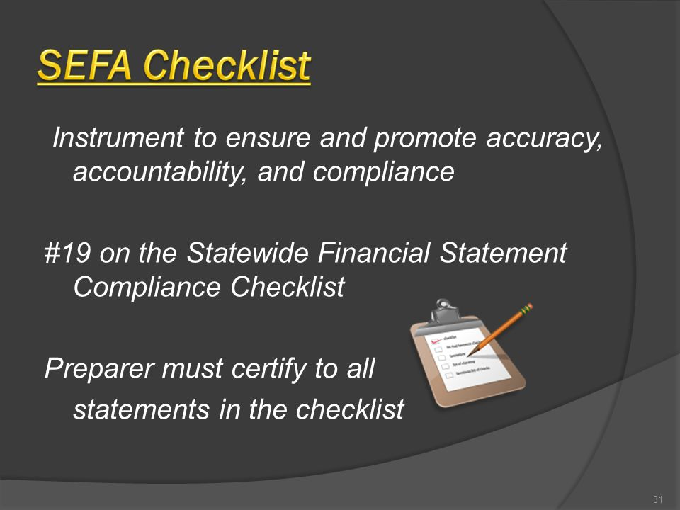 Instrument to ensure and promote accuracy, accountability, and compliance #19 on the Statewide Financial Statement Compliance Checklist Preparer must
