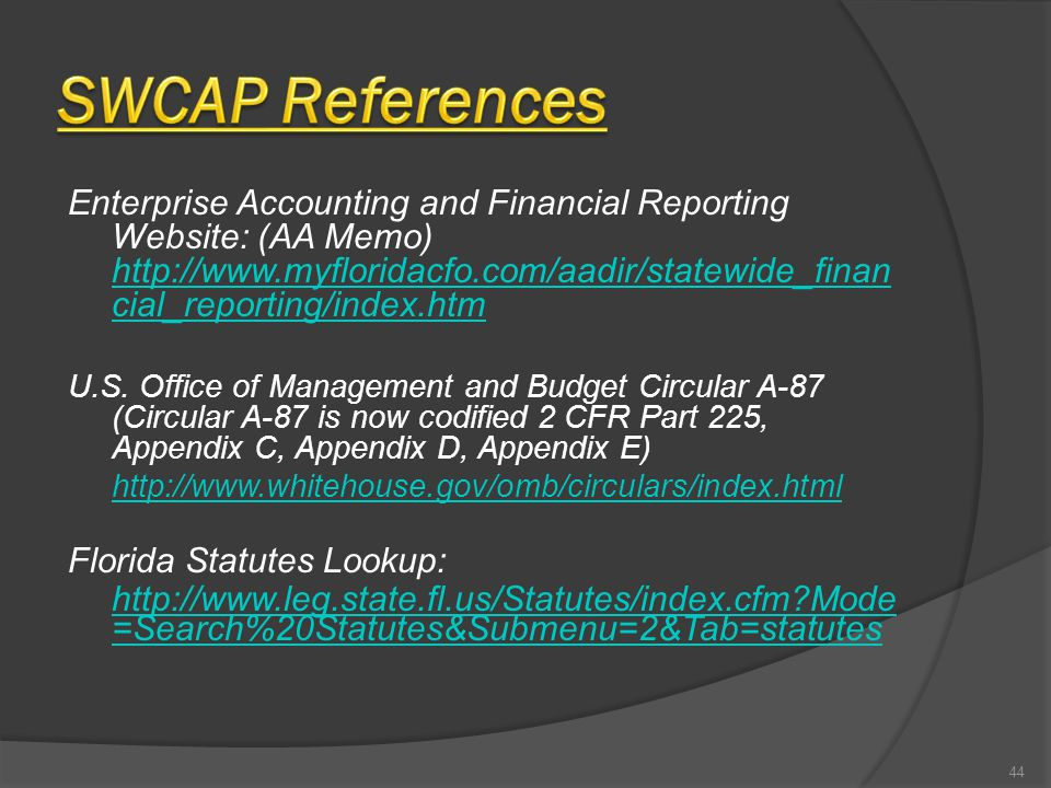 Enterprise Accounting and Financial Reporting Website: (AA Memo) http://www.myfloridacfo.com/aadir/statewide_finan cial_reporting/index.htm http://www.myfloridacfo.com/aadir/statewide_finan cial_reporting/index.htm U.S.