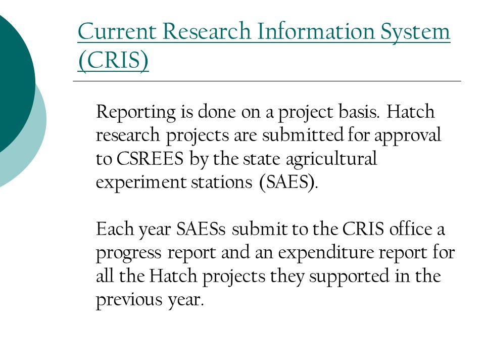 Current Research Information System (CRIS) Reporting is done on a project basis.