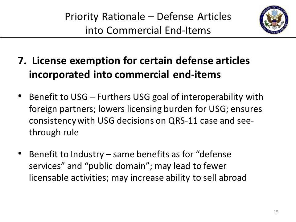 Priority Rationale – Defense Articles into Commercial End-Items 7.
