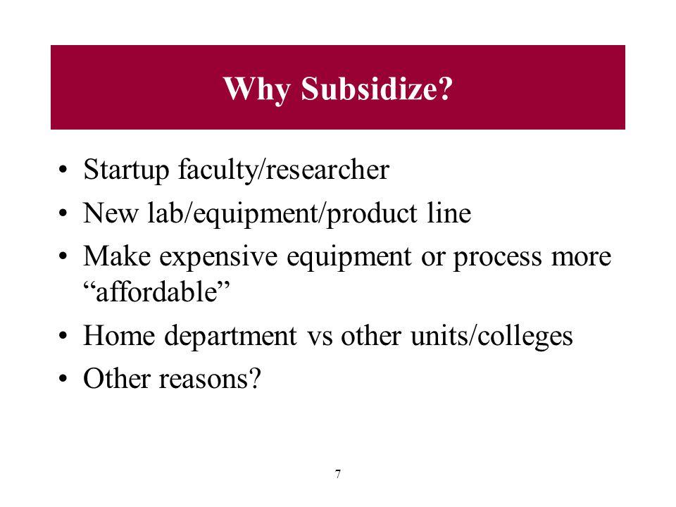 7 Why Subsidize.