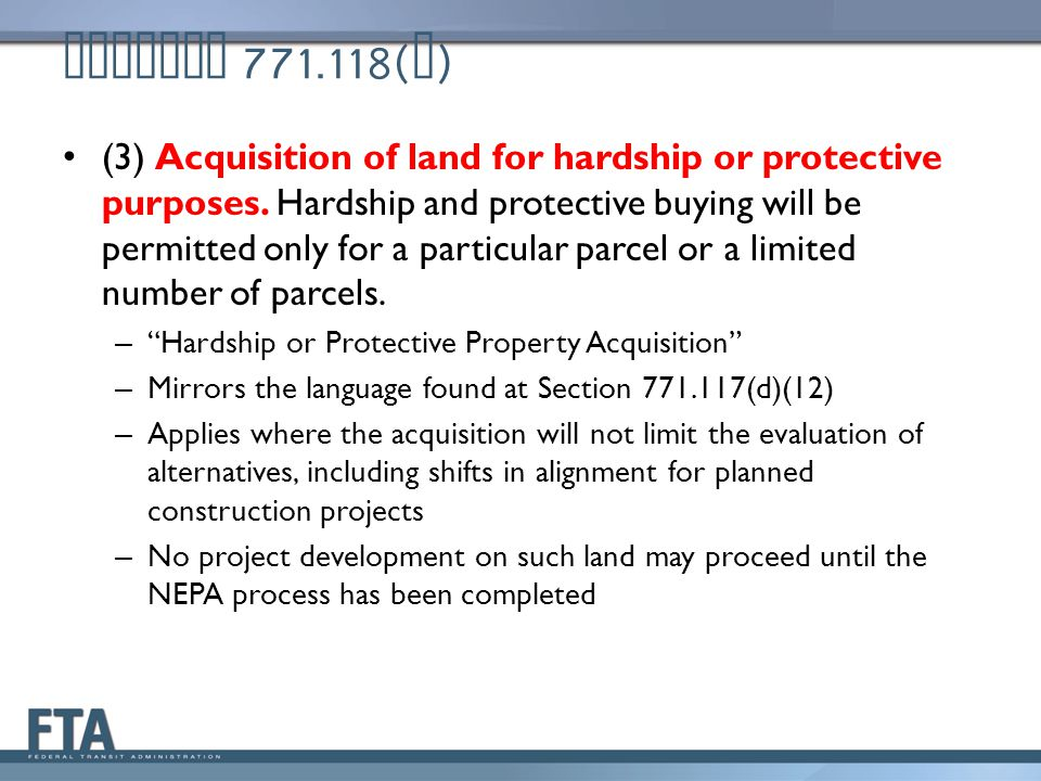 Section 771.118( d ) (3) Acquisition of land for hardship or protective purposes.