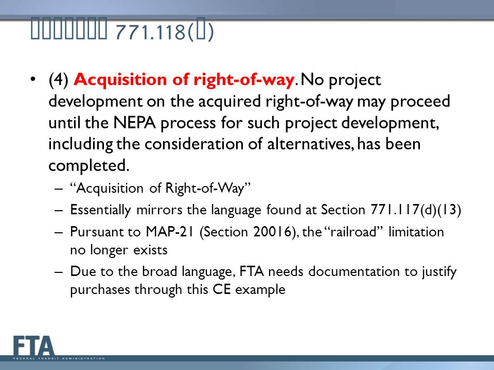 Section 771.118( d ) (4) Acquisition of right-of-way.