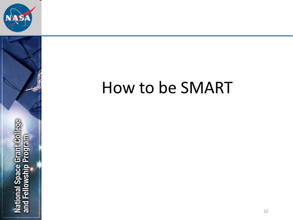 10 How to be SMART
