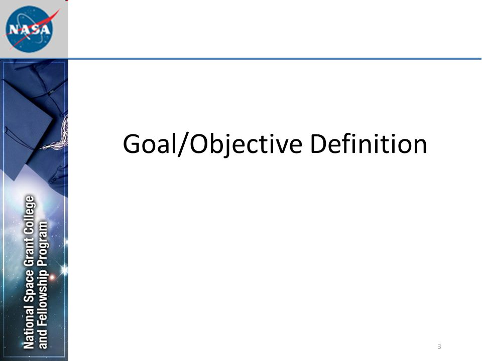3 Goal/Objective Definition