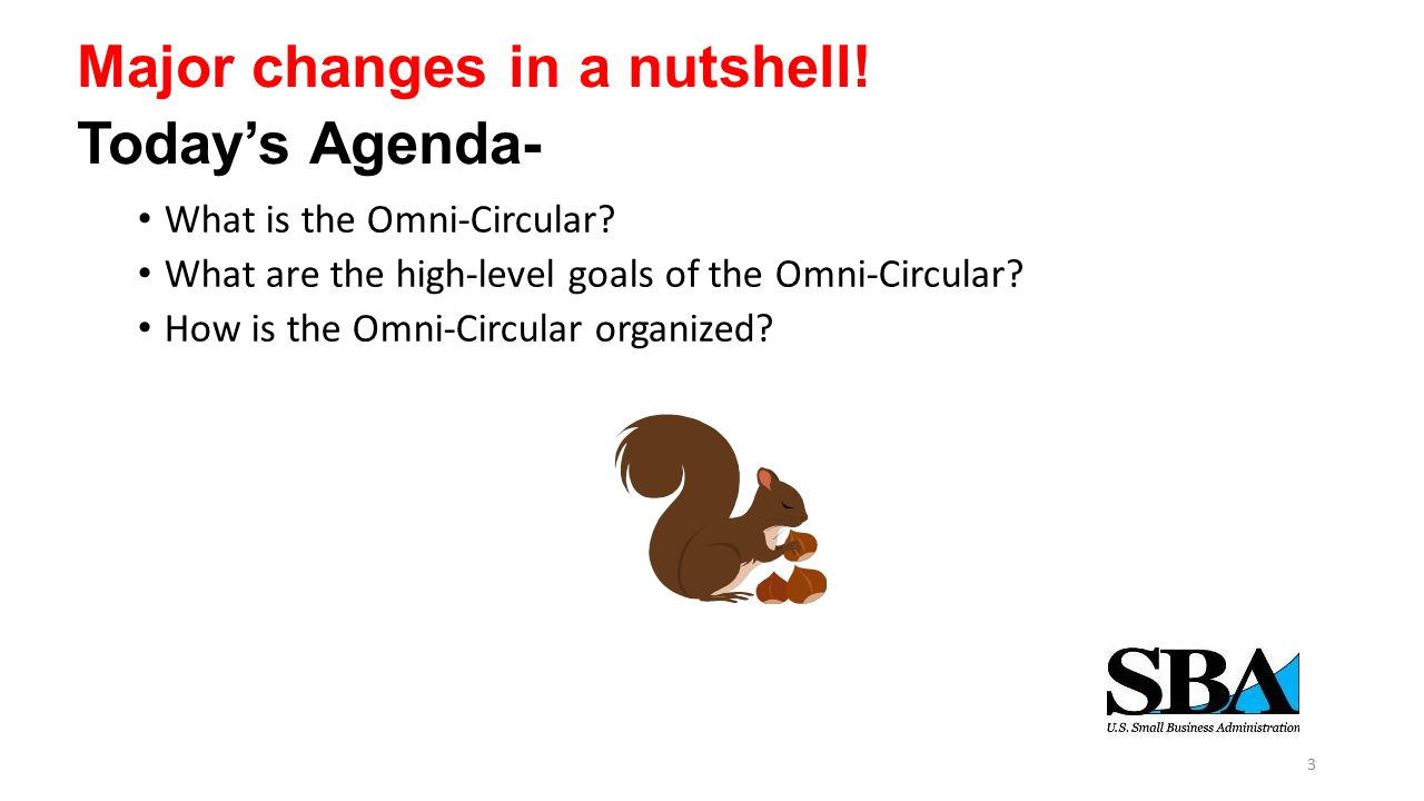Major changes in a nutshell. we Today's Agenda- What is the Omni-Circular.