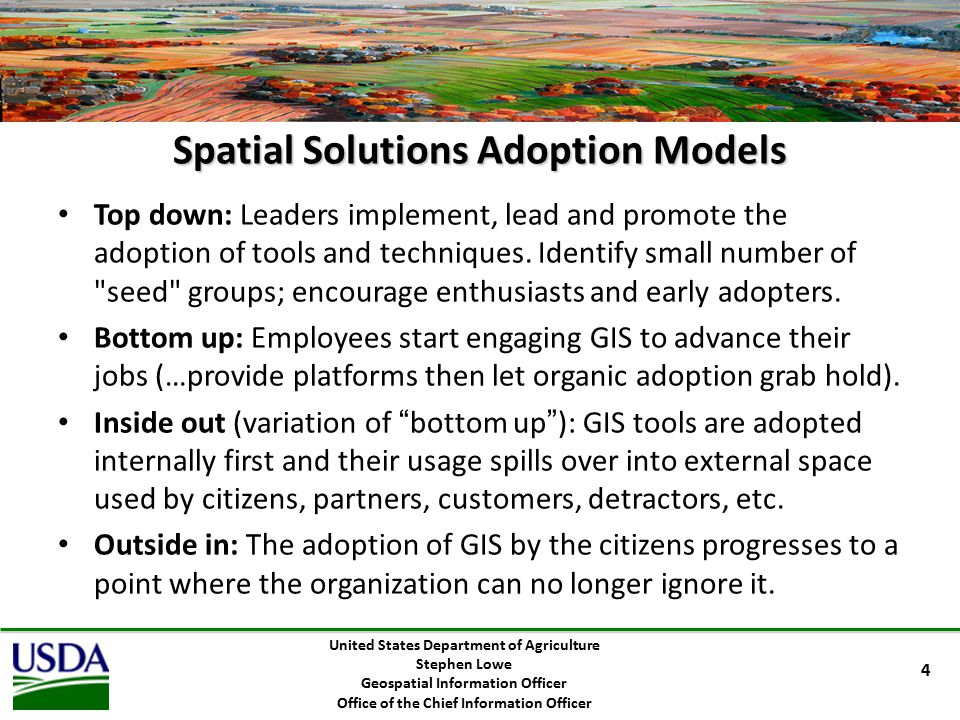 Enterprise Geospatial Organization Structure EGMO GeoCOE Mission Executive Geospatial Advisors Data Management RSCC Imagery Tactical Strategic Operations Infrastructure Shared Services Interagency Portfolio Investment Council Requirements Design Develop Deploy Position Product Management United States Department of Agriculture Stephen Lowe Geospatial Information Officer Office of the Chief Information Officer 5 CIO Geospatial Subcommittee