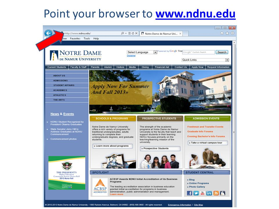 Point your browser to www.ndnu.eduwww.ndnu.edu