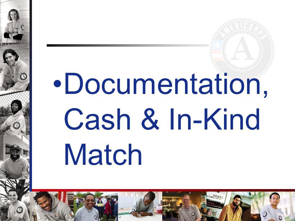 Documentation, Cash & In-Kind Match
