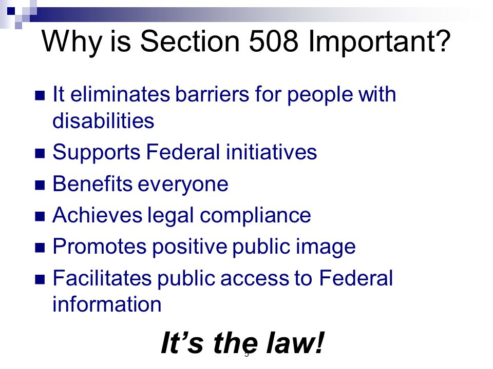 5 Why is Section 508 Important.