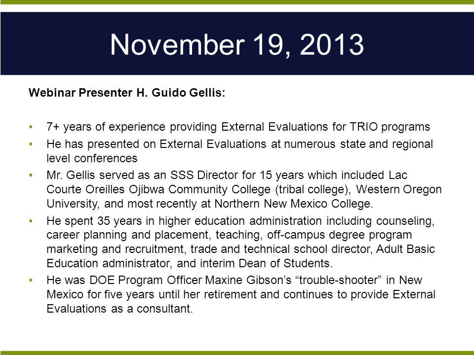 November 19, 2013 Webinar Presenter H.