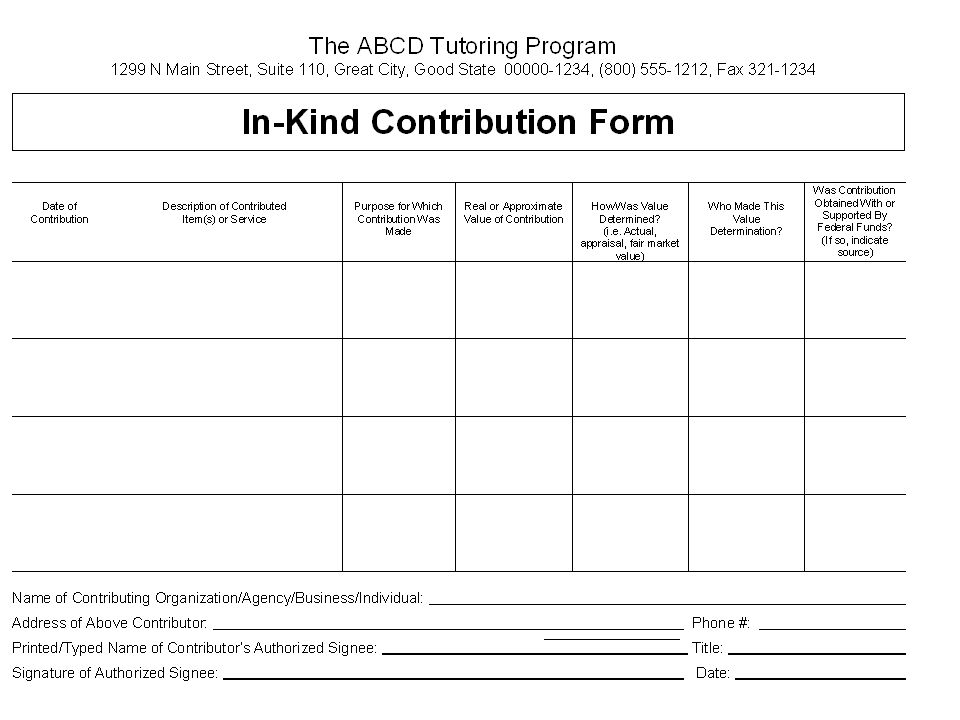 The ABCD Tutoring Program 1299 N Main Street, Suite 110, Great City, Good State 00000-1234, (800) 555-1212, Fax 321-1234 In-Kind Contribution Form Nam