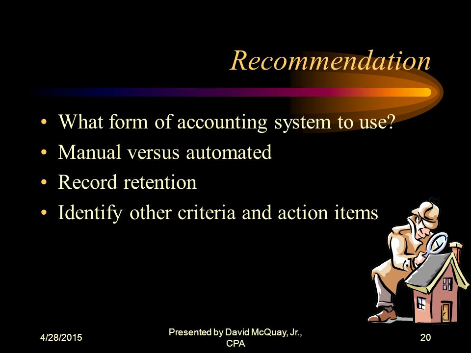 4/28/2015 Presented by David McQuay, Jr., CPA 19 Types of Activities 1902.8 authority to establish supervised bank accounts, deposit loan checks and other funds, countersign checks, close accounts, and execute all forms in connection with supervised bank account transactions.