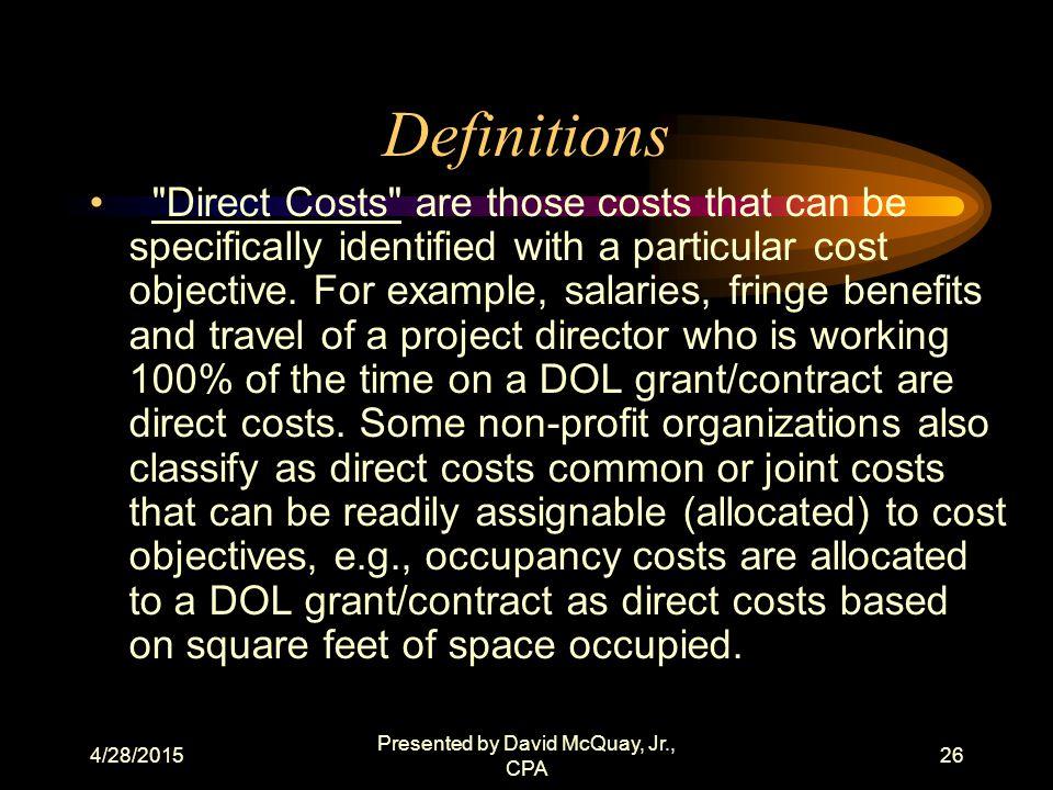 4/28/2015 Presented by David McQuay, Jr., CPA 25 Definitions