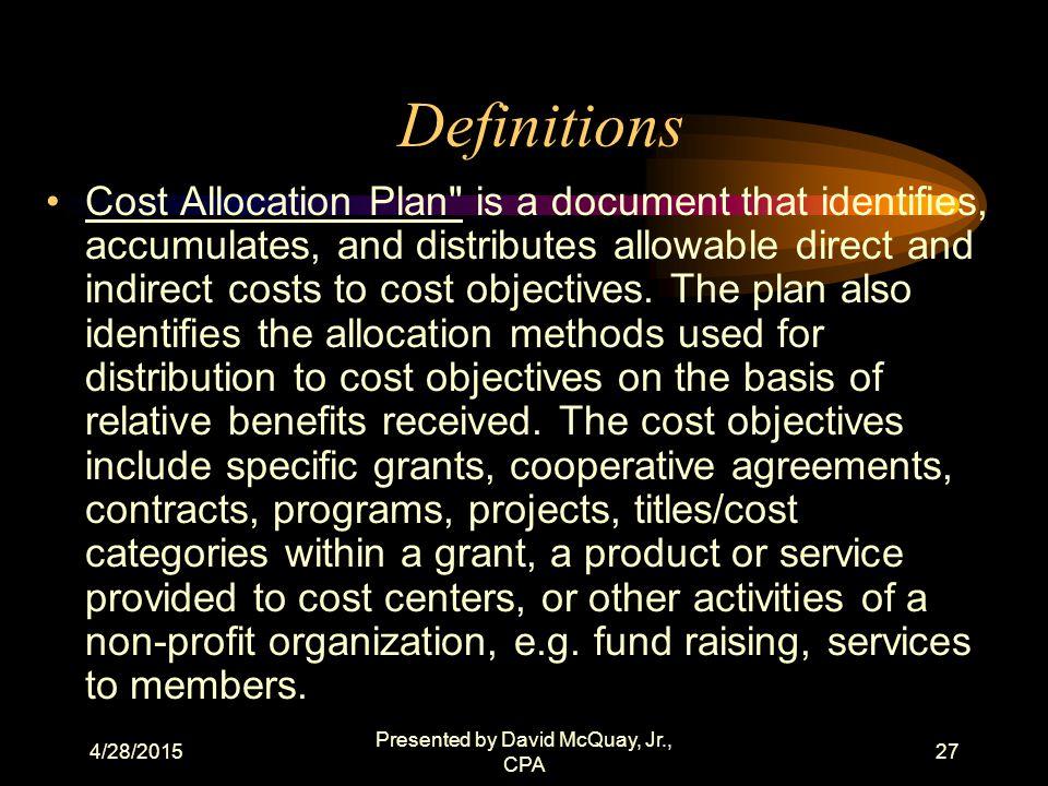 4/28/2015 Presented by David McQuay, Jr., CPA 26 Definitions