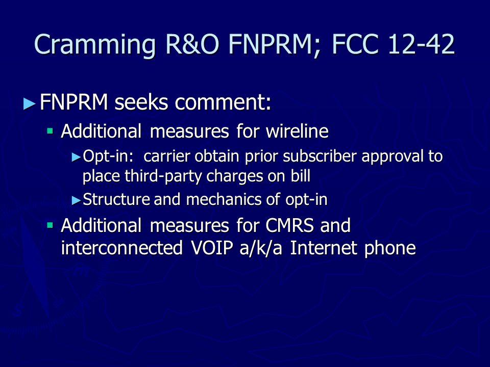 Cramming R&O FNPRM; FCC 12-42 ► Questions