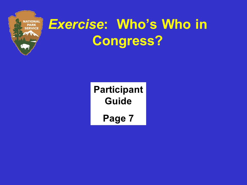 Exercise: Who's Who in Congress Participant Guide Page 7