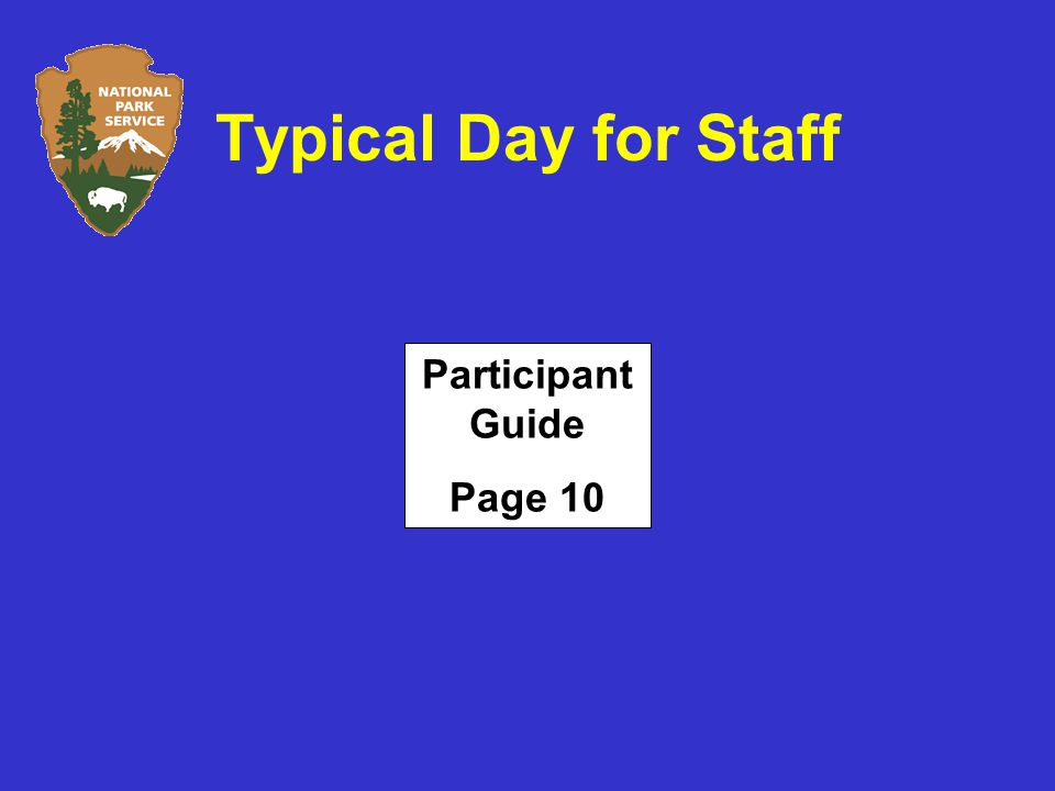 Typical Day for Staff Participant Guide Page 10