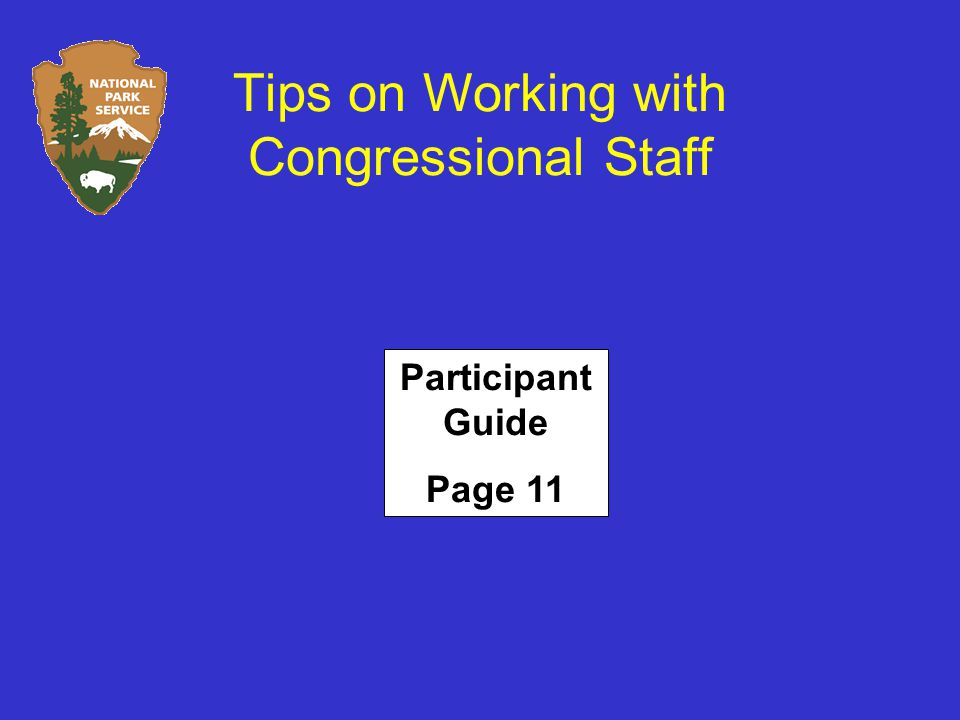 Tips on Working with Congressional Staff Participant Guide Page 11