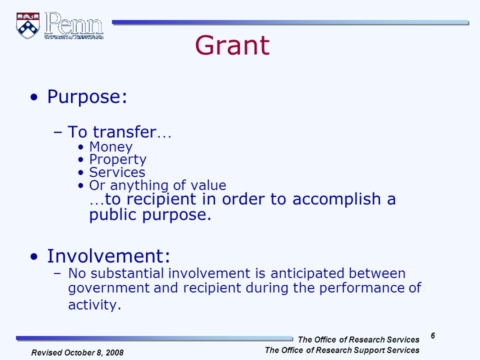 The Office of Research Services The Office of Research Support Services 5 Revised October 8, 2008 What is a Sponsored Project.