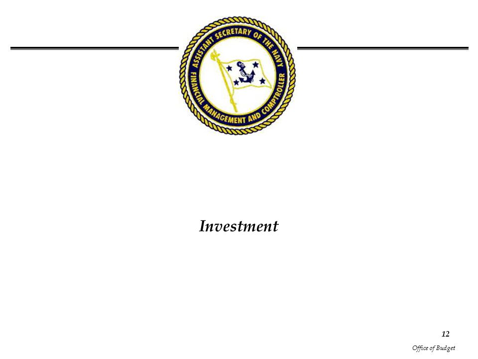 Office of Budget 12 Investment